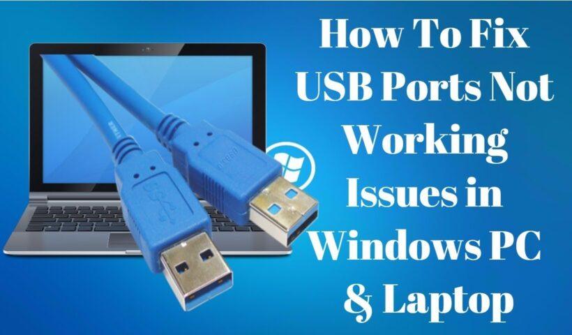 Fix Not Working USB Ports on Windows Laptop