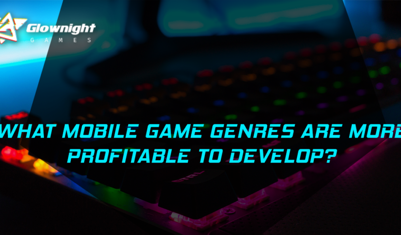 What Mobile Game Genres Are More Profitable To Develop?
