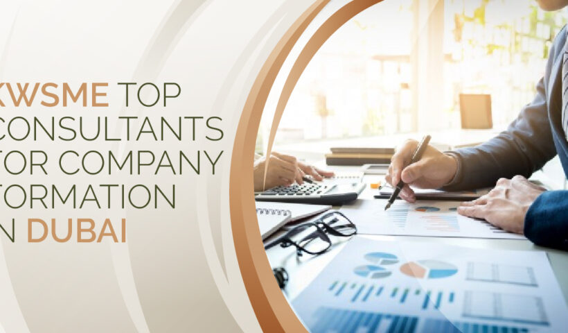 KWSME-Top-Consultants-for-Company-Formation-in-Dubai